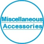 Miscellaneous Accessories